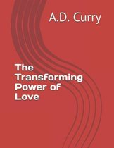 The Transforming Power of Love