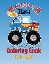 Monster Truck Coloring Book for Kids: A coloring book for boys and girls featuring 35 Monster Trucks