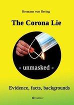 The Corona Lie - unmasked
