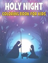 Holy Night Coloring Book: Religious Coloring Book for Kids
