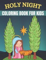 Holy Night Coloring Book For kids: Religious Christmases Coloring Book
