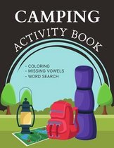 Camping Activity Book: Challenging Puzzle Brain book For Adults and Kids with Coloring Pages, Missing Vowels and Word Search Puzzles Book