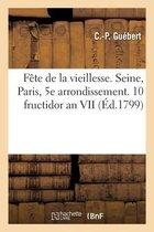 Fete de la vieillesse. Departement de la Seine. Paris, 5e arrondissement, 10 fructidor an VII