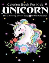 Coloring Book For Kids Unicorn Stress Relieving Unicorn Designs For kids Relaxation