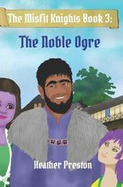 The Noble Ogre