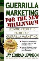 Guerrilla Marketing for the New Millennium
