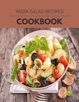 Pasta Salad Recipes Cookbook