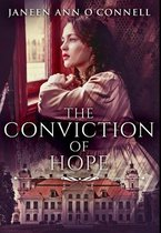 The Conviction of Hope