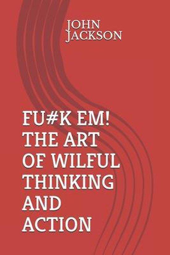 Willful Thinking
