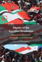 Boek cover Dignity in the Egyptian Revolution van Zaynab El Bernoussi