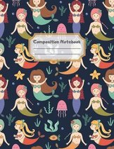 Composition Notebook: Wide Ruled Lined Paper: Large Size 8.5x11 Inches, 110 pages. Notebook Journal: Lovely Mermaids Kingdom Workbook for Ch