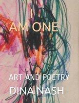 I Am One