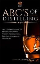 The ABC'S of Distilling