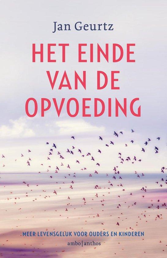 Boek cover Het einde van de opvoeding van Jan Geurtz (Paperback)