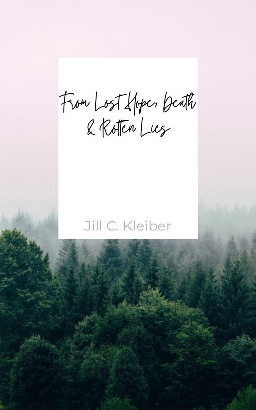 Omslag van From Lost Hope, Death & Rotten Lies