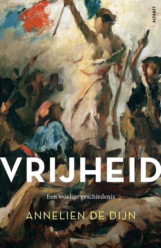 Boek cover Vrijheid van Annelien De Dijn (Onbekend)