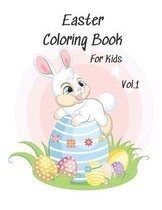 Easter Coloring Book For Kids Vol. 1