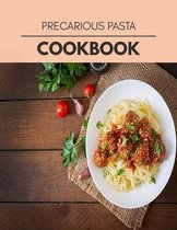 Precarious Pasta Cookbook