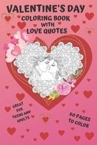 Valentine's Day: Coloring Book with LOVE QUOTES