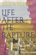 Life After the Rapture
