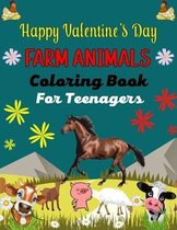 Happy Valentine's Day FARM ANIMALS Coloring Book For Teenagers