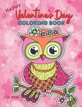 Happy Valentine's Day Coloring Book For Mom
