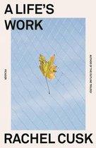 Boek cover A Lifes Work van Rachel Cusk