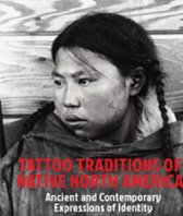 Tattoo Traditions of Native North America