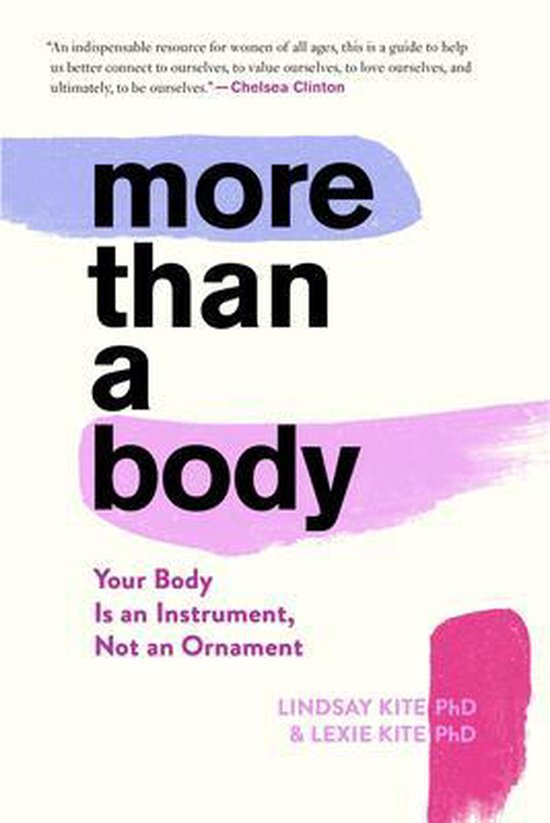 Boek cover More Than a Body: Your Body Is an Instrument, Not an Ornament van Lexie Kite