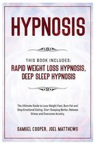 Hypnosis: This Book Includes: Rapid Weight Loss Hypnosis, Deep Sleep Hypnosis