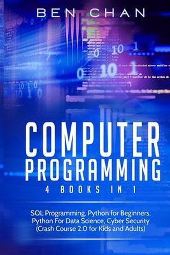 Computer Programming: 4 Books in 1