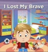 I Lost My Brave