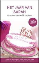 Het Jaar van Sarah - Uitspraken over het 50ste jubileum - Cadeau boek vrouw 50 jaar