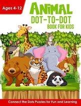 Animal Dot-to-Dot Book for Kids Age 4-12