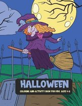 Halloween Coloring & Activity Book for Kids Ages 4-8