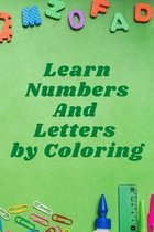 Learn Numbers and Letters by Coloring
