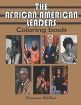 The African American Leaders Coloring Book