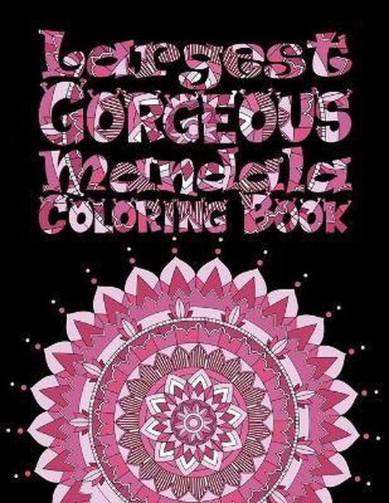 Largest Gorgeous Mandala Coloring Book