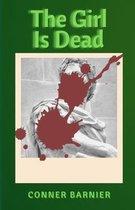 The Girl Is Dead - Dark Fantasy Thriller