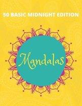 50 Basic Mandalas Midnight Edition