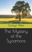 The Mystery of the Sycamore
