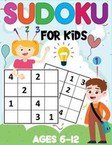 Sudoku for Kids Ages 6-12: 300 Easy Sudoku Puzzles for Kids With Solutions