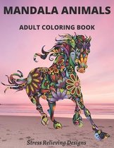 Mandala Animals Adult Coloring Book Stress Relieving Designs