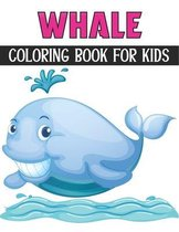 Whale Coloring Book For Kids: Coloring Books for Kids Ages 4-8 (BestColoring Books for Kids)