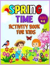 Spring Time Activity Book for Kids Ages 4-8