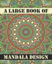 A Large Book Of Mandala Design