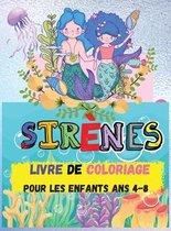 Livre de Coloriage des Sirenes