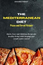 Mediterranean Diet Pizza and Bread Recipes