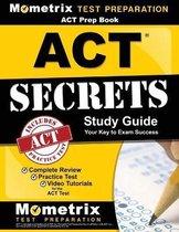 ACT Prep Book: ACT Secrets Study Guide