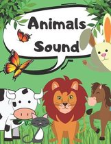 Animals Sound: Coloring Book About Animals Sound For Children 2-4 Age Activity Book